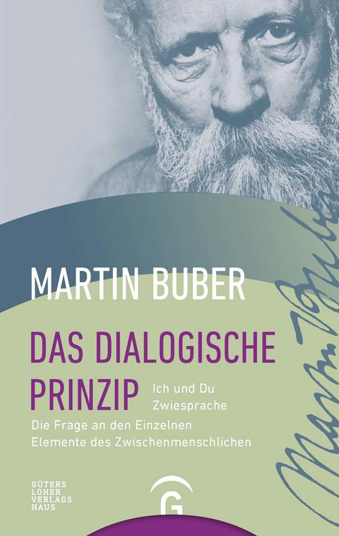Das dialogische Prinzip - Martin Buber