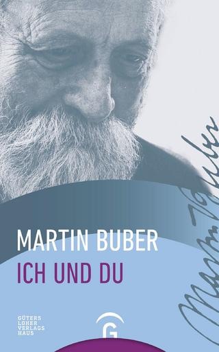 Ich und Du - Martin Buber