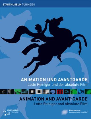 Animation und Avantgarde / Animation and Avant-garde - Evamarie Blattner; Bernd Desinger; Matthias Knop; Wiebke Ratzeburg