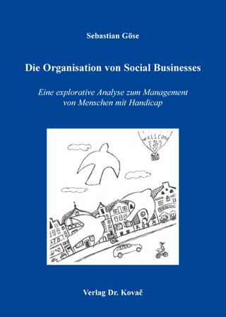 Die Organisation von Social Businesses - Sebastian Göse