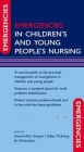 Emergencies in Children''s and Young People''s Nursing