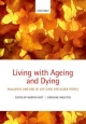 Living with Ageing and Dying:Palliative and End of Life Care for Older People
