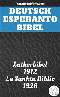 Deutsch Esperanto Bibel - TruthBeTold Ministry