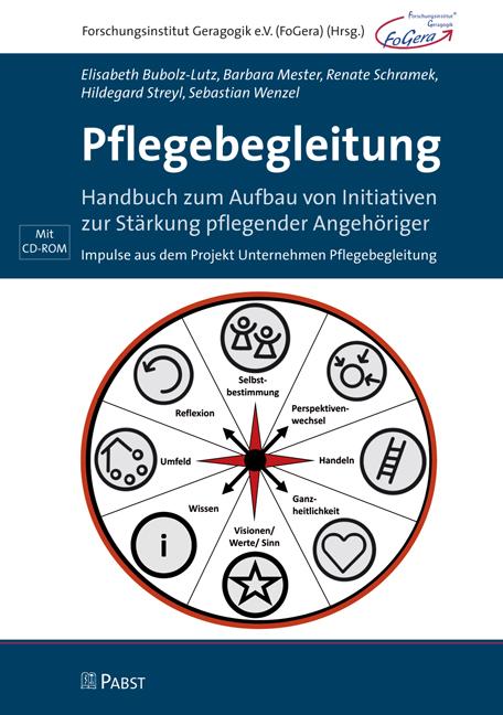 Pflegebegleitung - Elisabeth Bubolz-Lutz, Barbara Mester, Renate Schramek, Hildegard Streyl, Sebastian Wenzel