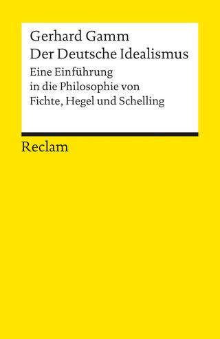 Der Deutsche Idealismus - Gerhard Gamm