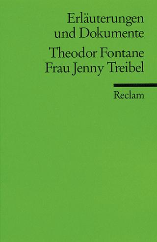 Erläuterungen und Dokumente zu Theodor Fontane: Frau Jenny Treibel - Walter Wagner