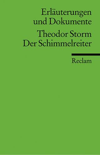 Erläuterungen und Dokumente zu Theodor Storm: Der Schimmelreiter - Hans Wagener