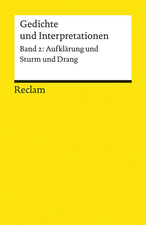 Gedichte Und Interpretationen Aufklärung Und Sturm Und Drang