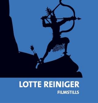Lotte Reiniger. Filmstills - Evamarie Blattner; Bernd Desinger; Matthias Knop; Wiebke Ratzeburg