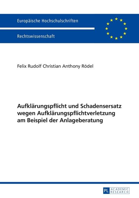 Aufklärungspflicht Und Schadensersatz Wegen Von Felix Rödel Isbn