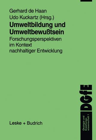 Umweltbildung und Umweltbewußtsein - Gerhard de Haan; Udo Kuckartz