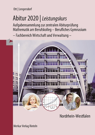 Abitur 2020 - Leistungskurs - NRW - Roland Ott; Norbert Lengersdorf