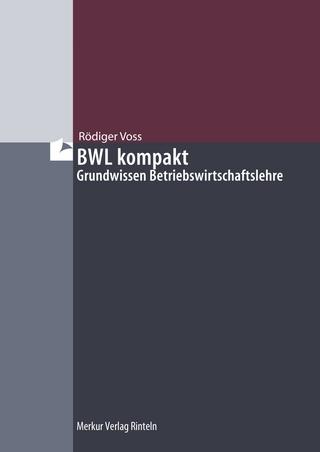 BWL kompakt - Rödiger Voss