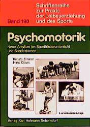 Psychomotorik - Renate Zimmer; Hans Circurs