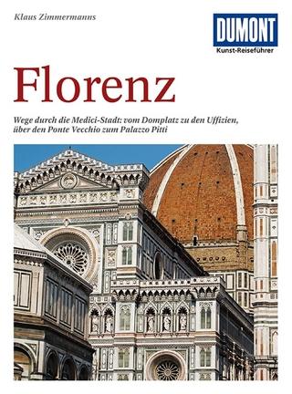 DuMont Kunst-Reiseführer Florenz - Klaus Zimmermanns