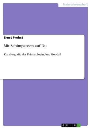 Mit Schimpansen auf Du - Ernst Probst