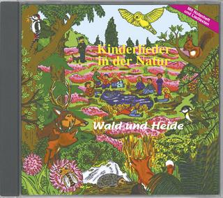 Kinderlieder in der Natur - Wald und Heide - Friedrich Paletta; Karl H Dingler