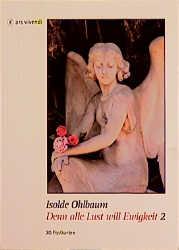 Denn alle Lust will Ewigkeit 2 - Isolde Ohlbaum
