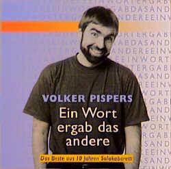 Ein Wort ergab das andere - Volker Pispers