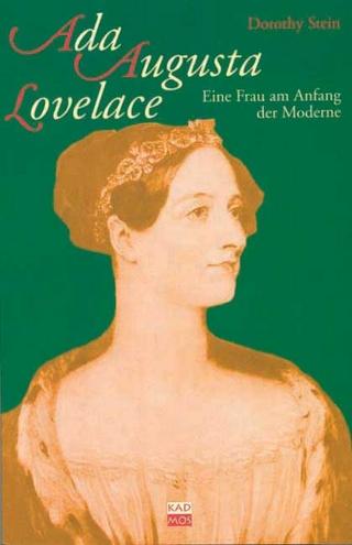Ada Augusta Lovelace - Dorothy Stein