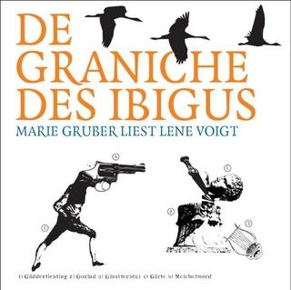 De Graniche des Ibigus - Lene Voigt; Marie Gruber; Alexander Zschiedrich