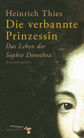 Die verbannte Prinzessin - Heinrich Thies