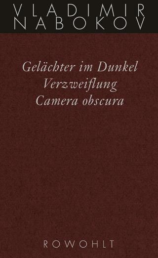 Gelächter im Dunkel / Verzweiflung / Camera obscura - Vladimir Nabokov