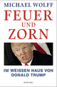 9783498094652 - Michael Wolff: Feuer und Zorn - Buch