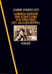Gabriele Münter - Sabine Windecker
