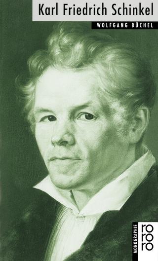 Karl Friedrich Schinkel - Wolfgang Büchel