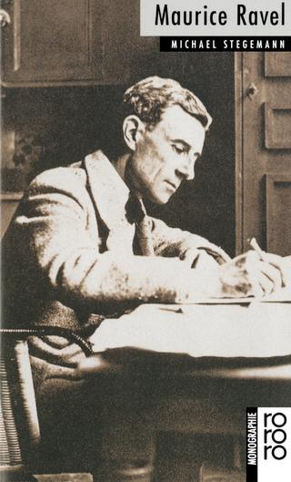 Maurice Ravel - Michael Stegemann