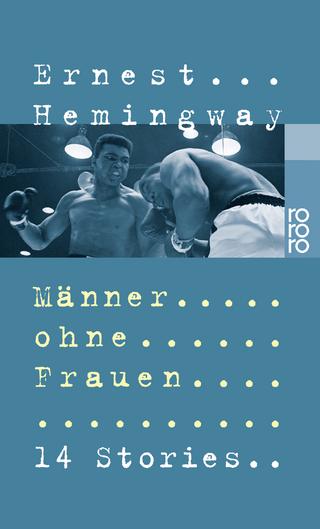 Männer ohne Frauen - Ernest Hemingway