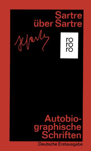 Sartre über Sartre - Traugott König; Jean-Paul Sartre