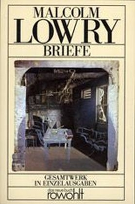 Briefe - Malcolm Lowry
