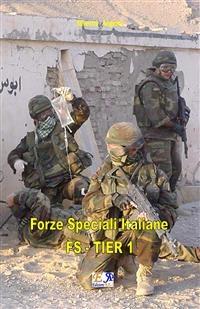 Forze Speciali Italiane - FS - TIER 1 - Silvestri - Angioni