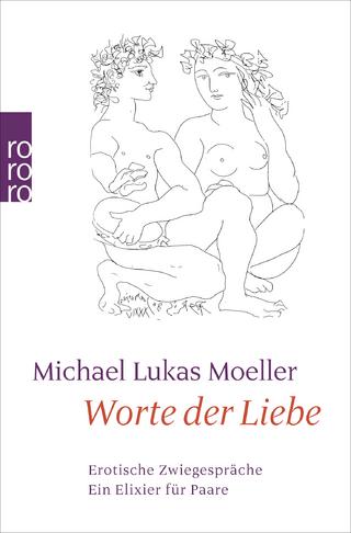 Worte der Liebe - Michael Lukas Moeller