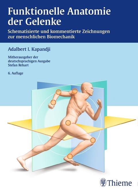 Funktionelle Anatomie der Gelenke von Adalbert I. Kapandji | ISBN ...