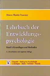 Lehrbuch der Entwicklungspsychologie - Hanns Martin Trautner