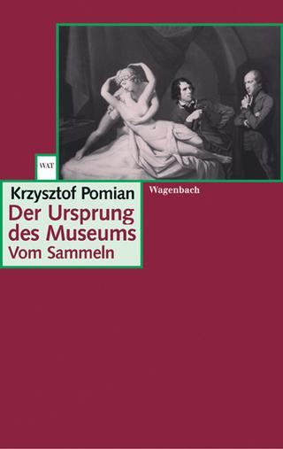 Der Ursprung des Museums - Krzysztof Pomian