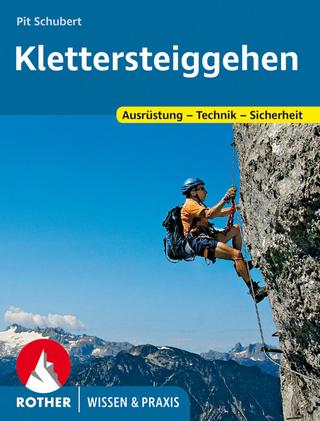 Klettersteiggehen - Pit Schubert