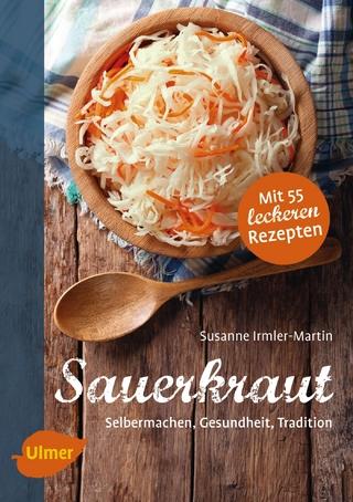 Sauerkraut - Susanne Irmler-Martin