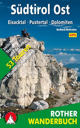 Südtirol Ost - Gerhard Hirtlreiter