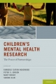 Children''s Mental Health Research The Power of Partnerships