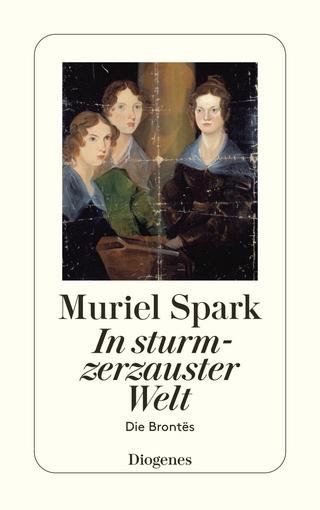 In sturmzerzauster Welt - Muriel Spark