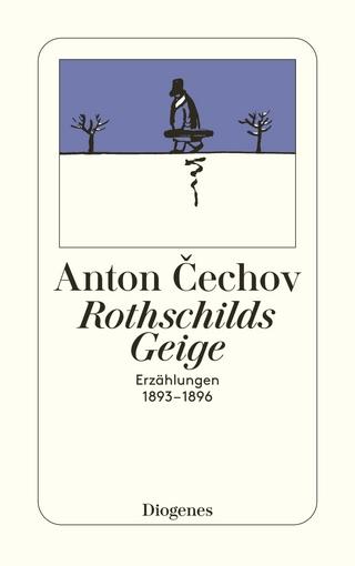 Rothschilds Geige - Anton Cechov; Peter Urban