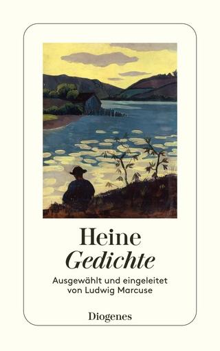 Gedichte - Heinrich Heine; Ludwig Marcuse