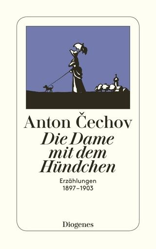 Die Dame mit dem Hündchen - Anton Cechov; Peter Urban