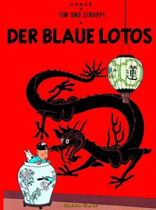 Tim und Struppi 4: Der Blaue Lotos - Hergé