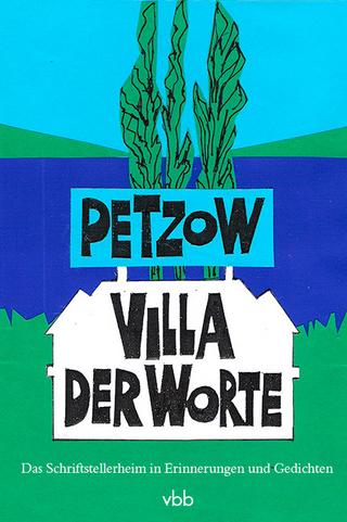 Petzow - Villa der Worte - Margrid Bircken; Christel Hartinger; Harald Kretzschmar; Burkhard Raue; Marianne Schmidt