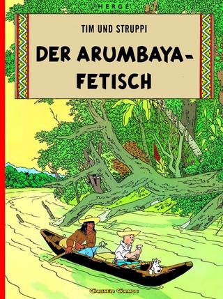 Tim und Struppi 5: Der Arumbaya-Fetisch - Hergé